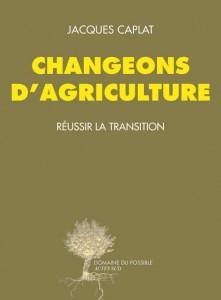 Changeons d'agriculture - Couverture