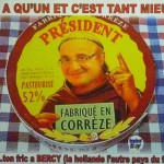 Camembert: The cheesy destiny of presidents
